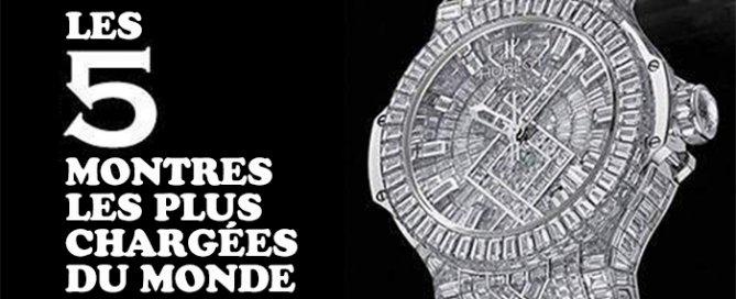les cinq montres les plus chargees du monde