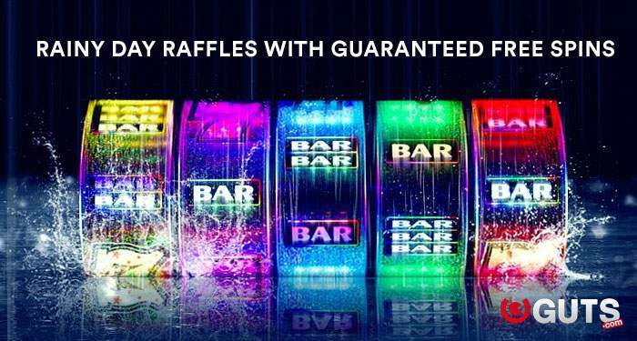 free spins at guts casino with the rainy days raffles