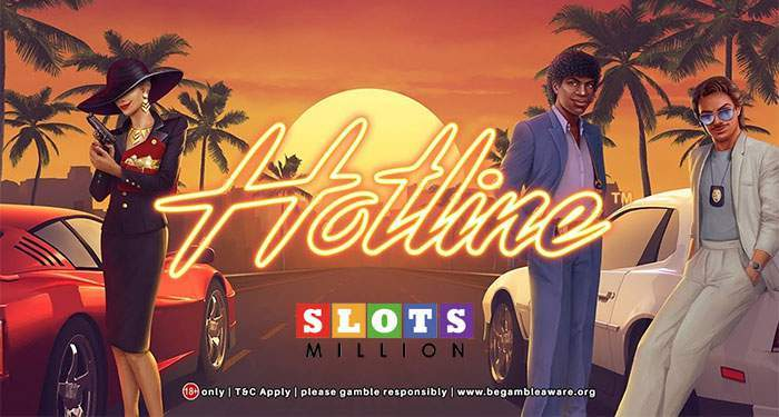 hotline slot promotion at slotsmillion casino