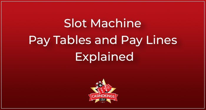 slotmachine pay lines pay tables explained
